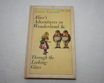 Vintage Hard Cover Book, Alice's Adventures in Wonderland & Through the Looking - Glass, by Lewis Carroll, 1960