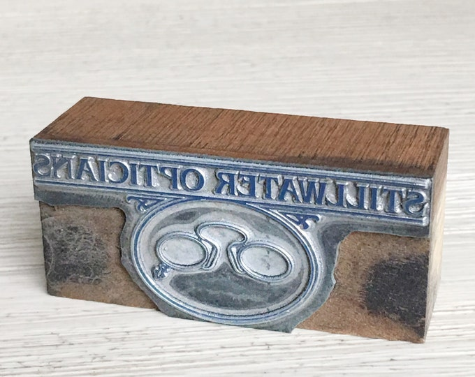 Stillwater Opticians Vintage Newspaper Letterpress Printing Type Block