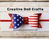 Doll Headband, Patriotic Doll Bow, 4th of July Bow, 18 Inch Doll, Doll Bow, AG Doll 4th of July, 4th of July Doll, American Girl Bow