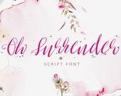 Calligraphy Font, Modern Calligraphy, Digital Fonts, Wedding Font, Invitation Font, Script Font, Digital Download, Oh Surrender