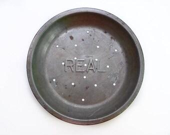 Metal Pie Tin, Real