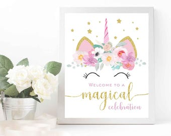 Unicorn birthday party sign - Magical unicorn welcome sign Unicorns welcome sign Unicorn birthday party Unicorn baby shower sign Gold