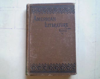 A Manual of American Literature - 1890s - by N. K. Royse - Advanced Grades - Antique School Book - Reading - Literature - English