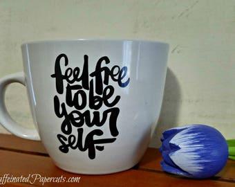 Be Yourself Handmade Mug
