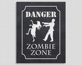 Danger Zombie Zone Halloween Party Sign, Chalkboard Style Party Decor, Zombie Sign, INSTANT PRINTABLE