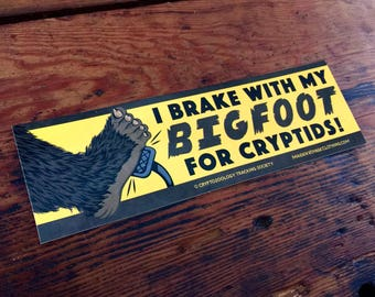 NEW! Bigfoot Bumper Sticker - Retro I Brake For Cryptids Cryptozoology