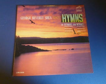 George Beverly Shea Sings Hymns Of Sunrise And Sunset Vinyl Record LP LPM 2839 RCA Victor 1964
