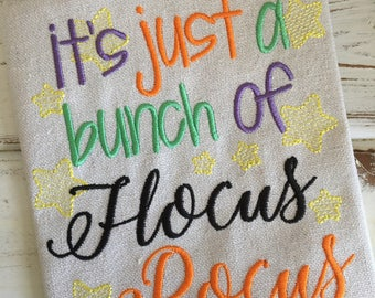 It's Just a Bunch of Hocus Pocus Halloween Embroidery Design 5x7 6x10 8x8