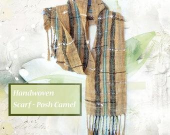 Handwoven scarf ~Posh Camel