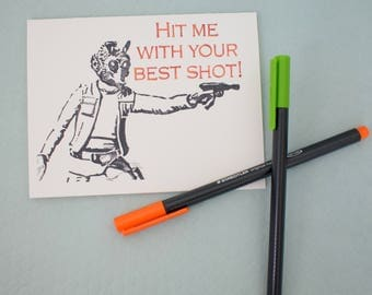 Handmade Watercolor print Greeting Card - Hit me with your best shot - Blank inside - Star Wars Inspired - Any Occasion - Birthday - Nerdy