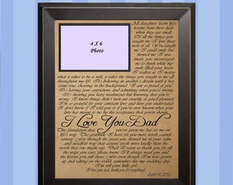 ON SALE Poem I Love You Dad  / Wedding Gift / Gift for Dad / Father of the Bride Gift / Personalized Picture Frame / Personalized Father's G