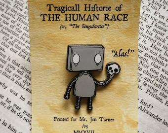 Alas! Robot Enamel Pin Badge