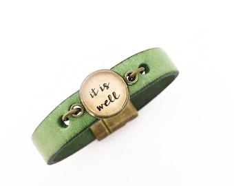 IT IS WELL  Leather Bracelet. Magnetic Clasp Premium Leather Bracelet.