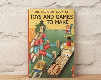 The Ladybird Book of Toys and Games to Make