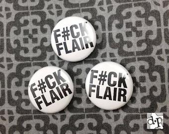 """F#CK FLAIR 1"""" Button Magnet"""
