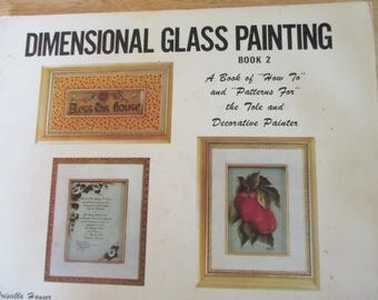 """Priscilla Hauser 1971 Decorative book """"Dimensional Glass Painting book 2""""  62 pages used book"""