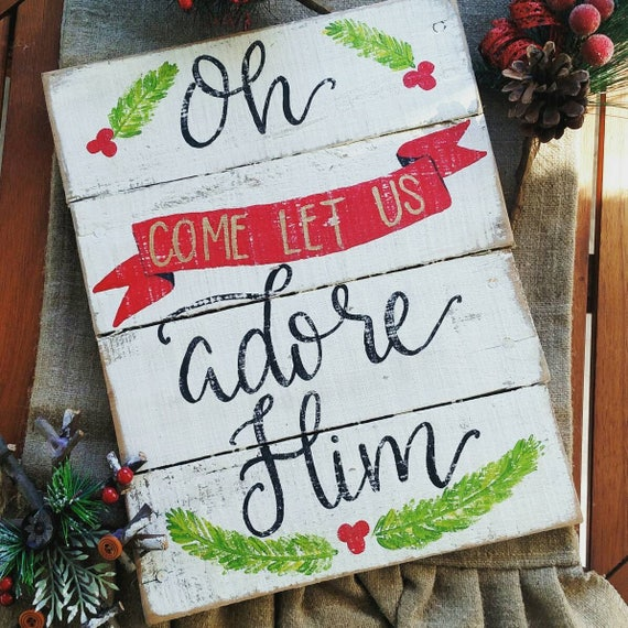 Oh Come Let Us Adore Him Wood Signs Christmas Signs Wood: Oh Come Let Us Adore Him Wood Signs Christmas Signs Wood