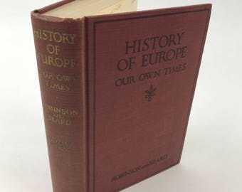 Vintage History Book - History Of Europe: Our Own Times - 1934 - Illustrated - European History - History Textbook