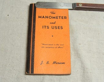 1930 The Manometer and It's Uses, J. B. Meriam Booklet