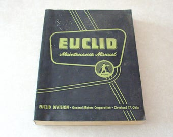 Original 1959 Factory Euclid Maintenance Manual, (S-18, S-24, TS-18, TS-24) Scraper & Rear Dump