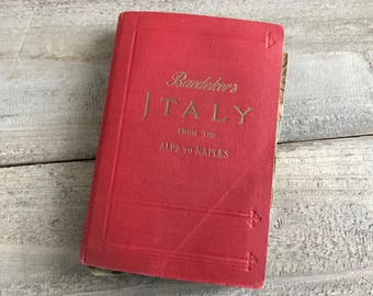 1909 Italy Tourist Guide Book, Baedekers, 18 Original Maps, Pullout Maps, Alps to Naples