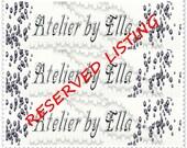Reserved listing - custom order