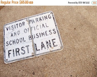 ON SALE Vintage, Traffic Sign, Embossed Lettering Sign, Visitor Parking and Official School Business First Lane, Black & White Sign, Man Cav