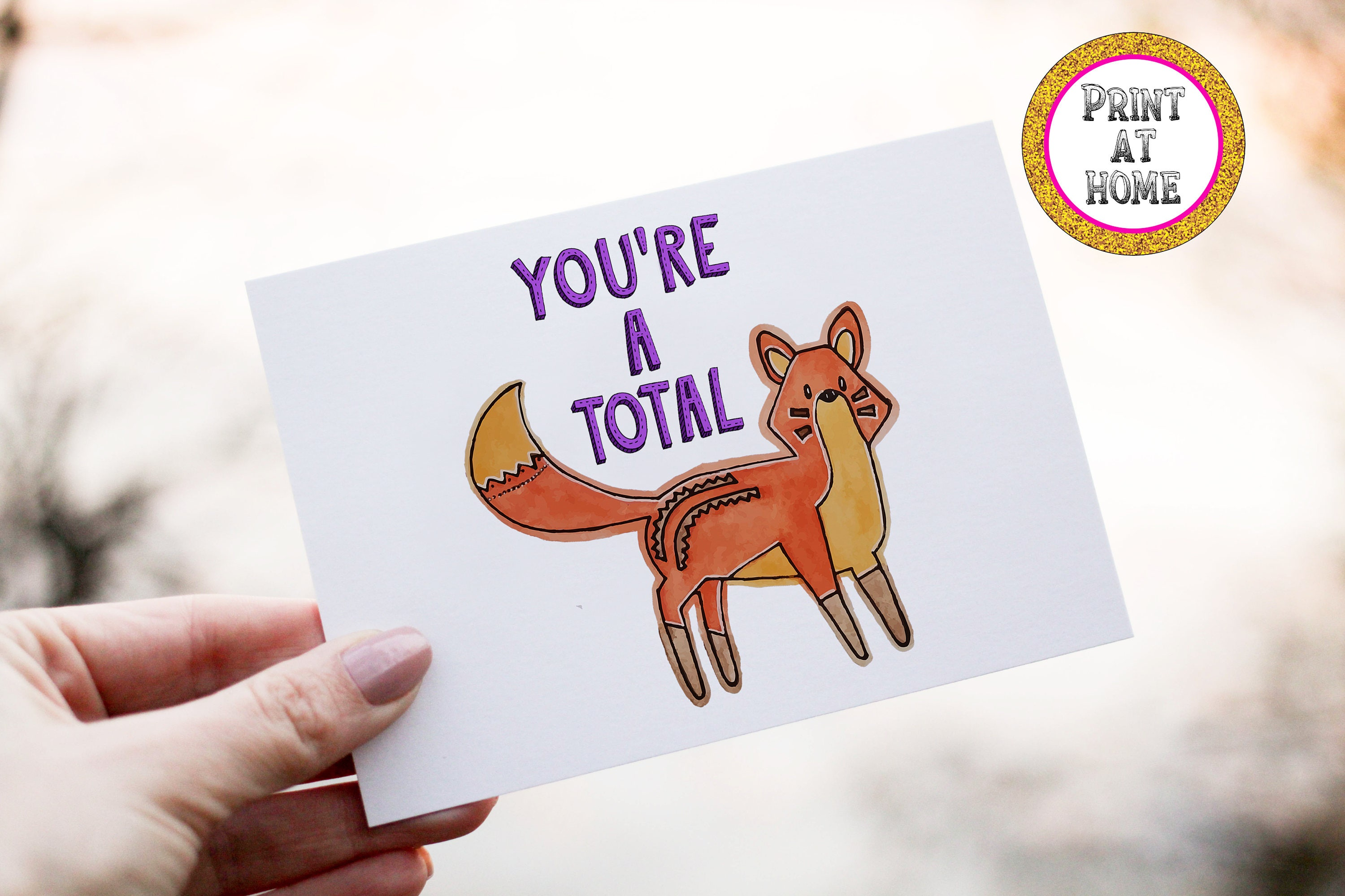 PRINT AT HOME total fox Inappropriate Card birthday card