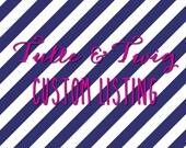 Custom Listing for Courtsmoran