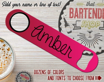 Add Your Name or Line of Text | Personalized Inked Bartender Custom Flat Speed Bottle Opener | Choose Colors & Fonts | FREE SPINNER RING