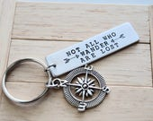 Not All Who Wander Are Lost ~ LIGHT WEIGHT Aluminum~Rectangle Key Chain with Compass Charm