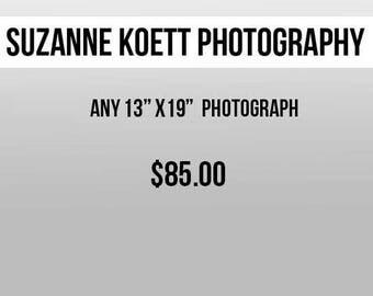 "Any 13"" x 19"" Photograph"