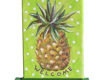 Mini pineapple painting, small canvas fruit painting, welcome, pineapple decor, kitchen art, fruit art painting, Cheryl Hamilton,OOAK