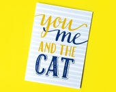 You Me And The Cat Card - Anniversary Card - Love Card - Funny Love Card - Card for Wife - Card for Girlfriend - Valentine Card - Pet Card