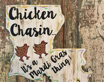 Chicken chasin Mardi Gras