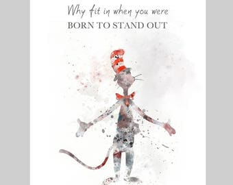 The Cat in the Hat Inspired Quote ART PRINT illustration, Dr. Seuss, Wall Art, Home Decor