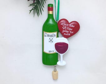 Love the Wine You're With Personalized Christmas Ornament / Wine Club / Cheers / Girls Night / Hand Personalized