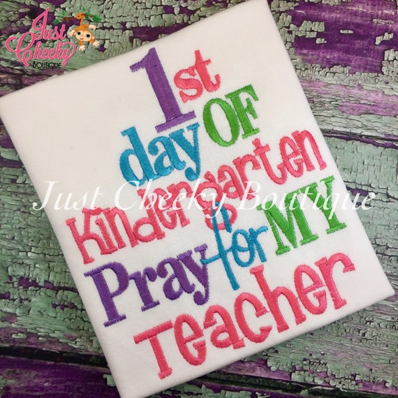 1st Day of Pre-K Embroidered Girls Shirt - First Day of Preschool  - Back to School - Pray for my Teacher - Kindergarten 1st 2nd 3rd Grade