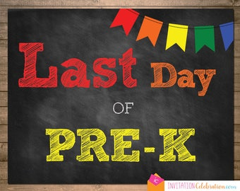 Last Day of Pre-K - School Sign Poster - Primary Chalkboard - 8.5 x 11 - JPEG - INSTANT DOWNLOAD
