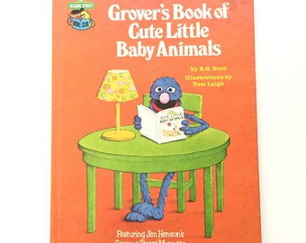 Grover's Book of Cute Little Baby Animals by B.G. Ford / Vintage Children's Book / Vintage Sesame Street Book Club / 1980