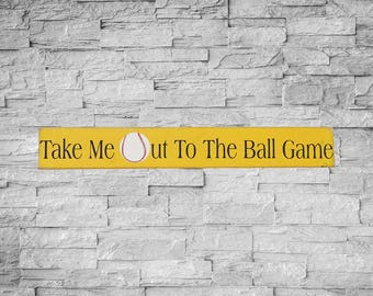 Take Me Out To The Ball Game, Baseball Sign, Made To Order, 4x24, Wood Sign, Baseball Season, Little League, Baseball Families, SKU-412