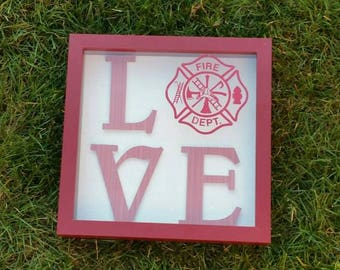 Firefighter Home Decor LOVE Sign - Fireman sign- Fireman Wedding Gift