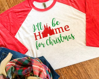 Disney Home for Christmas Shirt, Family Disney Christmas Shirt, Disney Christmas Vacation Shirt, Castle Christmas Shirt