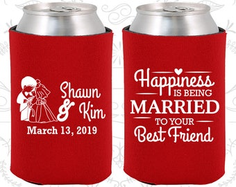 Happiness is Being Married to your Best Friend, Wedding Keepsake, Bride and Groom, Rehearsal Dinner, Wedding Can Coolers (515)