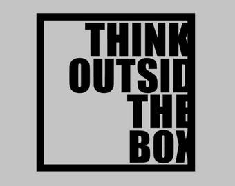 Think Outside The Box Decal | Vinyl Decal | Yeti Decal | Laptop Decal | Car Decal