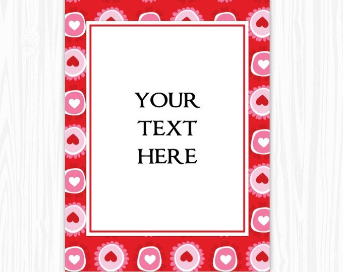 5x7 Red Pink Hearts Flowers BLANK Sign, Printable Sign or Invite, Birthday or Shower, Editable Sign or Invitation, INSTANT Download