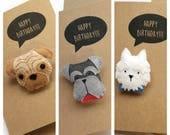 Felt Dog Birthday Card - You're Pawsome Felt Card - Schauzer, Black Labrador, Pug, Westie, Beagle Felt Brooch Handmade Pin - Personalised