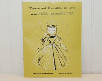 Vintage Patterns and Instructions For Using Metallic Foil And Metallic Netting Booklet (c. 1956) Vintage Christmas Crafts, Mid Century Craft