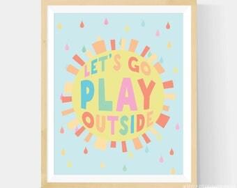 Lets Go Play Outside, Let's Go Play Outside Nursery Art, Go Play Outside, Go Play Outside Art, Nursery Wall Art, Sunshine Art, Pastel Art