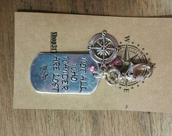 Not All Who Wander...Key Chain